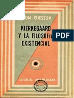 Chestov Leon - Kierkegaard Y La Filosofia Existencial