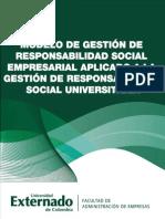 Modelo de Gestión de Responsabilidad Social empresarial aplicado a la gestión de Responsabilidad Social Universitaria