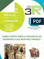 Reduce, Reutiliza, Recicla,  e inventa…!.pps