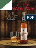 Twelve Five Rye Cocktails