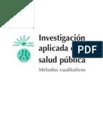 101242806-Investigacion-aplicada-en-salud-publica-Metodos-cualitativos.pdf