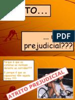 Atrito_util_prejudicial.ppt