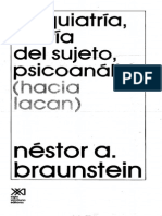 Braunstein - Psiquiatría, teoría del sujeto, psicoanálisis (Hacia Lacan)