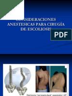 CONSIDERACIONES ANESTESICAS PARA CIRUGÍA DE ESCOLIOSIS1.ppt