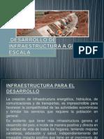 DESARROLLO DE INFRAESTRUCTURA A GRAN ESCALA.pptx