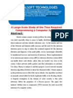 IEEE 2014 JAVA/DOTNET NETWORK SECURITY PROJECT A Large-Scale Study of the Time Required to Compromise a Computer System