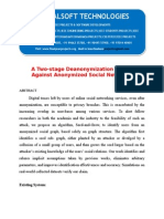 IEEE 2014 JAVA/DOTNET NETWORK SECURITY PROJECT A Two-stage Deanonymization Attack Against Anonymized Social Networks