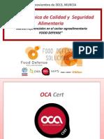 Jornadas Referenciales Certificables en Seguridad Alimentaria Food Defense 26 de Noviembre 2013 Murcia Rev.1