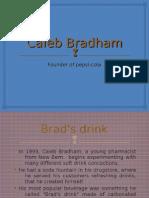 Founder of Pepsico Caleb Bradham