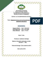 ADAPTACIÓN DEL USO DE LAS HERRAMIENTAS DIGITALES A LO AMBIENTE EDUCATIVO.