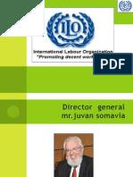 Director General Mr.juvan Somavia