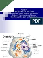 Kuliah 4 Struktur Dan Fungsi Sel (Organel)