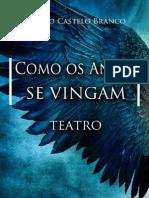 Camilo Castelo-Branco - Como Os Anjos Se Vingam