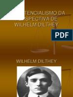 o Existencialismo Da Perspectiva de Wilhelm Dilthey