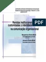 As Revistas Institucionais e as Customizadas
