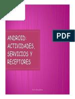 ANDROID, Actividades, Servicios, Receptores