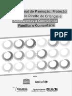 Plano Nacional de Promoção e Defesa do Direito de Crianças e Adolescentes à Convivência Familiar e Comunitária