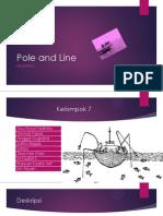 AKPI - Pole and Line