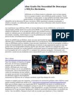 Ver Películas Online Gratis Sin Necesidad De Descargar Las Actualizaciones Más Recientes.