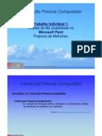 Jaejaneiro[Interacção Pessoa-Computador] - Análise de Má Usabilidade no Mircosoft Paint e Proposta de Melhorias