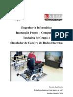 Jaejaneiro[Interacção Pessoa-Computador] - Simulador de cadeira de rodas