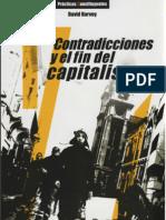 David Harvey - 17 Contradicciones y El Fin Del Capitalismo