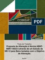 Hewerson Raniére Da Silva Proposta de Alteração à Norma ABNT-NBR-14653-5 Através de Um Estudo Da NR-12 Para Bens Isolados Com o Objetivo de Alienação