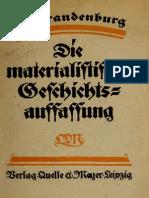Erich BRANDENBURG - Die Materialistiche Geschichtsauffassung, Ihr Wesen Und Ihre Wandlungen