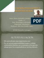 Autoevaluacion,Evaluacion y Hetroevaluacion 7 c
