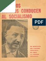 Nuestros caminos conducen al Socialismo