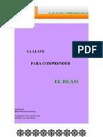 LA LLAVE PARA COMPRENDER El Islam