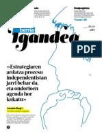 «Estrategiaren ardatza prozesu independentistan jarri behar da, eta ondorioen agenda hor kokatu»