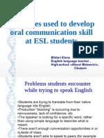 Strategies Used to Develop Speaking Skills at ESL students