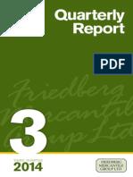 Friedberg Third Quarter Quarterly Report