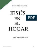 Chico Xabier - Jesus en El Hogar