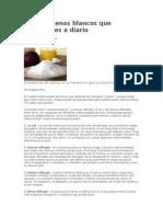 Cinco Venenos Blancos Que Consumes a Diario