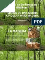 Madera, Industria maderera en el Perú, Diseño de Sierra Circular