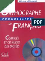 Orthographe Progressive Du Français (Débutant) Corrigés