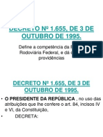 DECRETO Nº 1655 Define a competencia da PRF