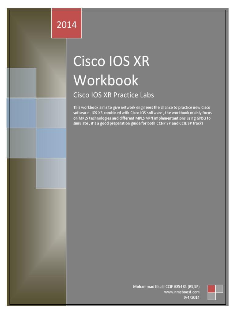 IOS XR Workbook | Multiprotocol Label Switching | Ip Address