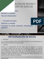 Exposicion de Geologia Meteorizacion de Las Rocas y Formacion de Los Suelos