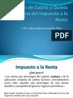Rentas de Cuarta y Quinta Categoría Del Impuesto- CPC. Edson Gonzales Peña (1)