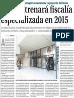 29-10-2014 PGJE estrenará iscalía especializada en 2015