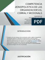 Competencia Monopolistica de Las Organizacioes El Corral y