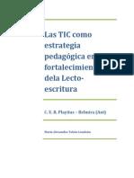 Las Tic Como Estrategia Pedagógica en El Fortalecimiento de La Lecto