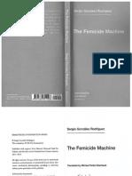 Gonzalez Rodriguez the Femicide Machine