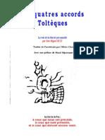Don Miguel Ruiz Les Quatre Accords Tolteques