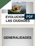 Evolucion de Las Ciudades-1