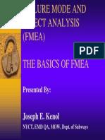 Failure Mode and Effect Analysis (Fmea) the Basics of Fmea