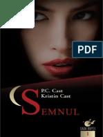 157645605 Kristin Cast P C Cast Casa Noptii 01 Semnul